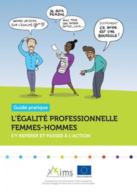 L'égalité professionnelle femmes-hommes : s'y repérer et passer à l'action